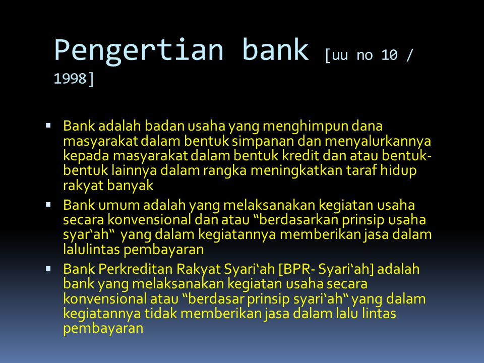 Pengertian bank [uu no 10 / 1998]